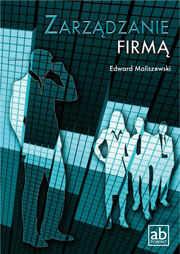 Zarządzanie firmą. Podręcznik