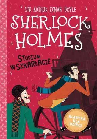 Sherlock Holmes. t.1 Studium w szkarłacie - Ebook.
