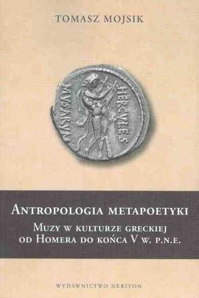 Antropologia metapoetyki - Tomasz Mojsik