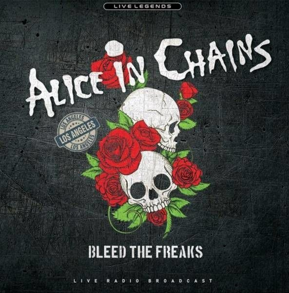 Bleed the Freaks - Płyta winylowa - Alice in Chains