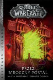 World of Warcraft Przez Mroczny Portal ZAKŁADKA DO KSIĄŻEK GRATIS DO KAŻDEGO ZAMÓWIENIA