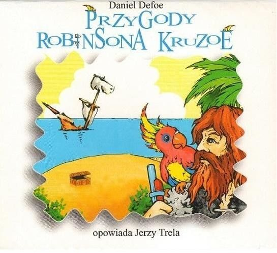 Daniel DEFOE Przygody Robinsona Kruzoe słuchowisko
