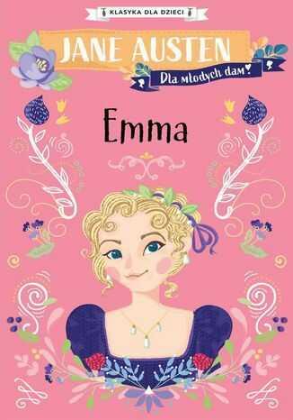 Klasyka dla dzieci. Emma - Ebook.