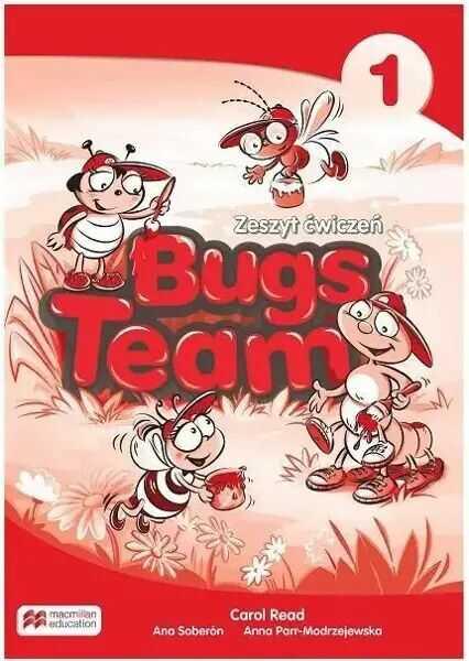 Bugs Team 1 Zeszyt ćwiczeń reforma 2017 - Carol Read, Ana Soberón