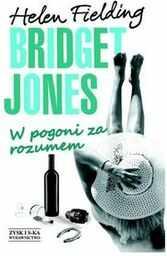 Bridget Jones: W pogoni za rozumem ZAKŁADKA DO KSIĄŻEK GRATIS DO KAŻDEGO ZAMÓWIENIA