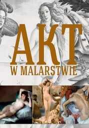 Akt w malarstwie - Ebook.
