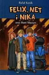 Felix, Net i Nika oraz Bunt Maszyn Tom 8 ZAKŁADKA DO KSIĄŻEK GRATIS DO KAŻDEGO ZAMÓWIENIA