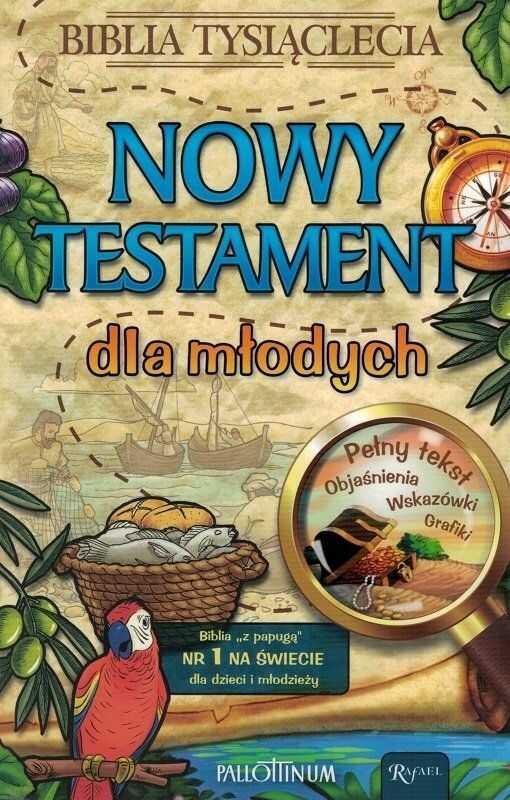 Nowy Testament dla młodych - Biblia Tysiąclecia - pełny tekst, objaśnienia, wskazówki, grafiki