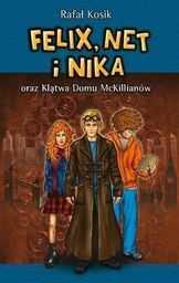 Felix, Net i Nika oraz Klątwa Domu McKillianów Tom 13 ZAKŁADKA DO KSIĄŻEK GRATIS DO KAŻDEGO ZAMÓWIENIA