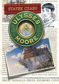 Ulysses Moore 13 Statek czasu ZAKŁADKA DO KSIĄŻEK GRATIS DO KAŻDEGO ZAMÓWIENIA