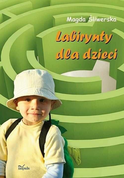 Labirynty dla dzieci - Magda Śliwerska - ebook