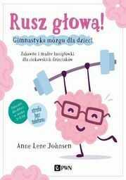 Rusz głową! Gimnastyka mózgu dla dzieci - Ebook.