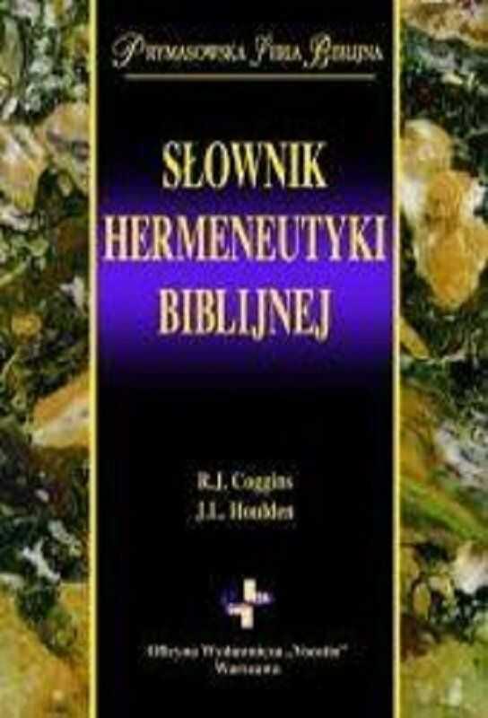 Słownik hermeneutyki biblijnej - R. J. Coggins, J. L. Houlden - oprawa twarda