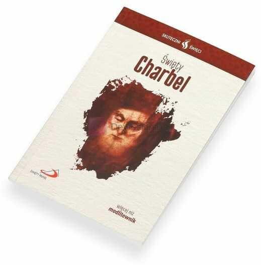 """""""Święty Charbel"""" Seria: Skuteczni Święci"""