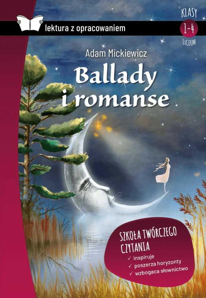 BALLADY I ROMANSE LEKTURA Z OPRACOWANIEM