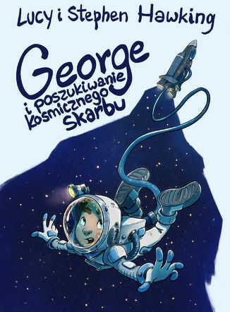 George i poszukiwanie kosmicznego skarbu - Ebook.