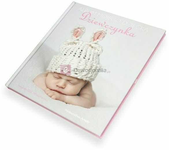 Album mojego dziecka - dziewczynka