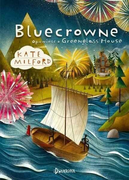 Bluecrowne Opowieść o Greenglass House Tom 3 - Milford Kate