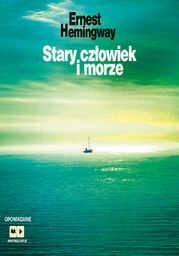Stary człowiek i morze - Audiobook.