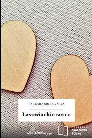 Lasowiackie serce - Audiobook.