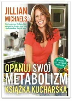 Opanuj swój metabolizm. Książka kucharska (okładka miękka)