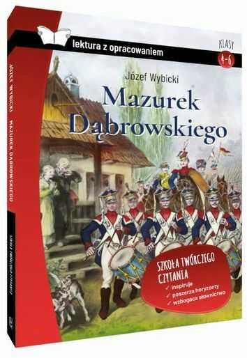 Mazurek Dąbrowskiego lektura z opracowaniem