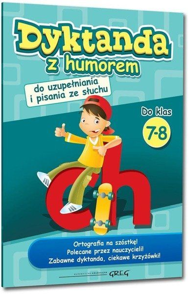 Dyktanda z humorem do klas 7-8 GREG - Wojciech Wajda