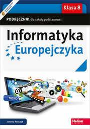 Informatyka Europejczyka. Podręcznik dla szkoły podstawowej. Klasa 8 - dostawa GRATIS!.