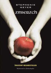 ZMIERZCH (Tom 1). Zmierzch - Ebook.
