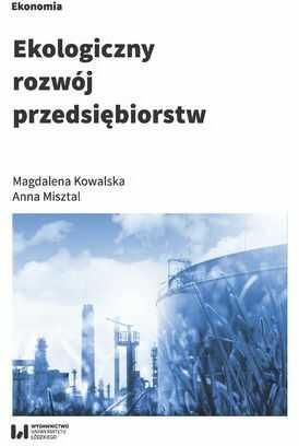 Ekologiczny rozwój przedsiębiorstw - Ebook.