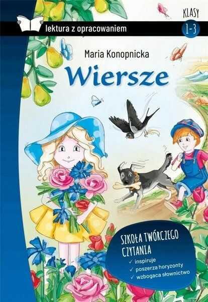 Wiersze Lektura z opracowaniem - Maria Konopnicka
