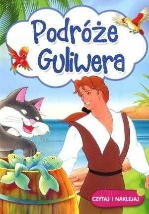 Czytaj i naklejaj - Podróże Guliwera - praca zbiorowa