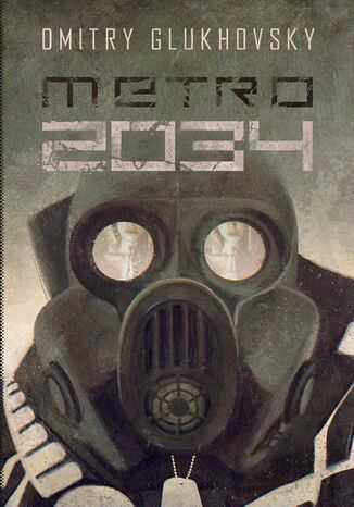 Uniwersum Metro 2033. Metro 2034 - Ebook.