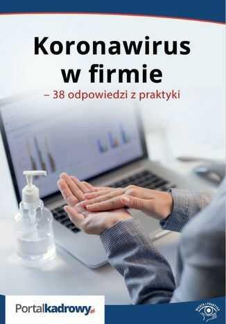 Koronawirus w firmie - 38 odpowiedzi na pytania pracodawców - Ebook.