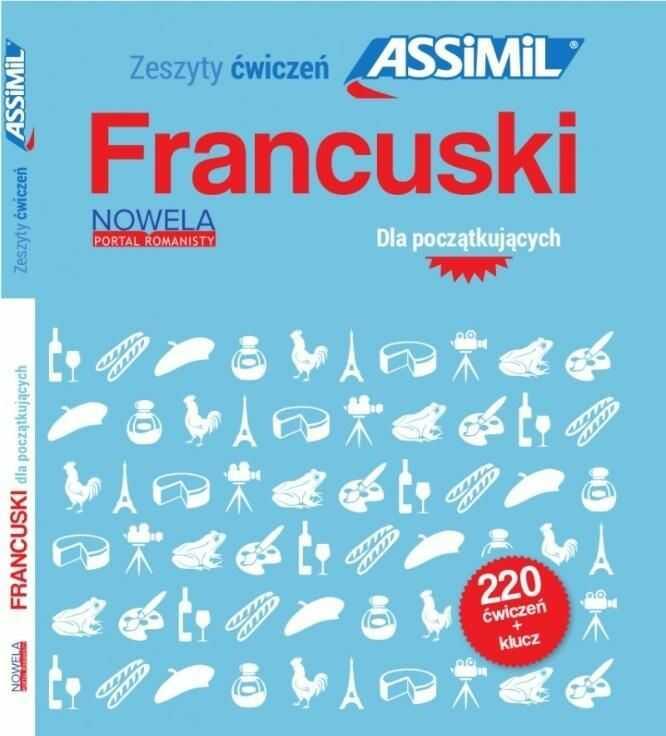 Francuski dla początkujących 220 ćwiczeń + klucz ZAKŁADKA DO KSIĄŻEK GRATIS DO KAŻDEGO ZAMÓWIENIA