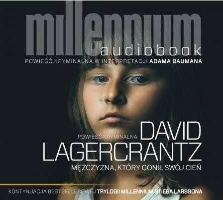 Mężczyzna który gonił swój cień - David Lagercrantz