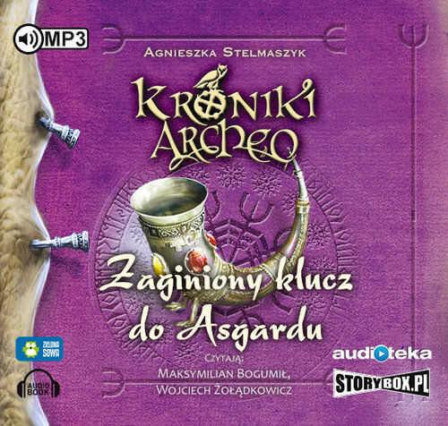 Kroniki Archeo. Zaginiony klucz do Asgardu, część 6 ZAKŁADKA DO KSIĄŻEK GRATIS DO KAŻDEGO ZAMÓWIENIA