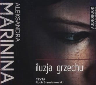 Iluzja grzechu Aleksandra Marinina Audiobook mp3 CD