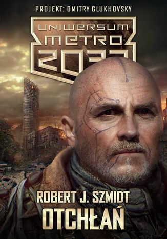 Uniwersum Metro 2033. Otchłań - Ebook.