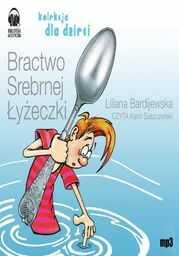Bractwo Srebrnej Łyżeczki - Audiobook.