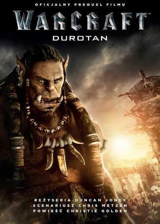 Warcraft: Durotan. Oficjalny prequel filmu Warcraft: Początek - Ebook.