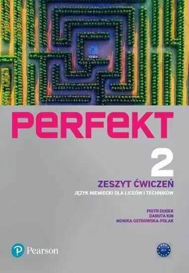 Perfekt 2 Zeszyt ćwiczeń A1+ PEARSON - Piotr Dudek, Danuta Kin, Monika Ostrowska-Polak