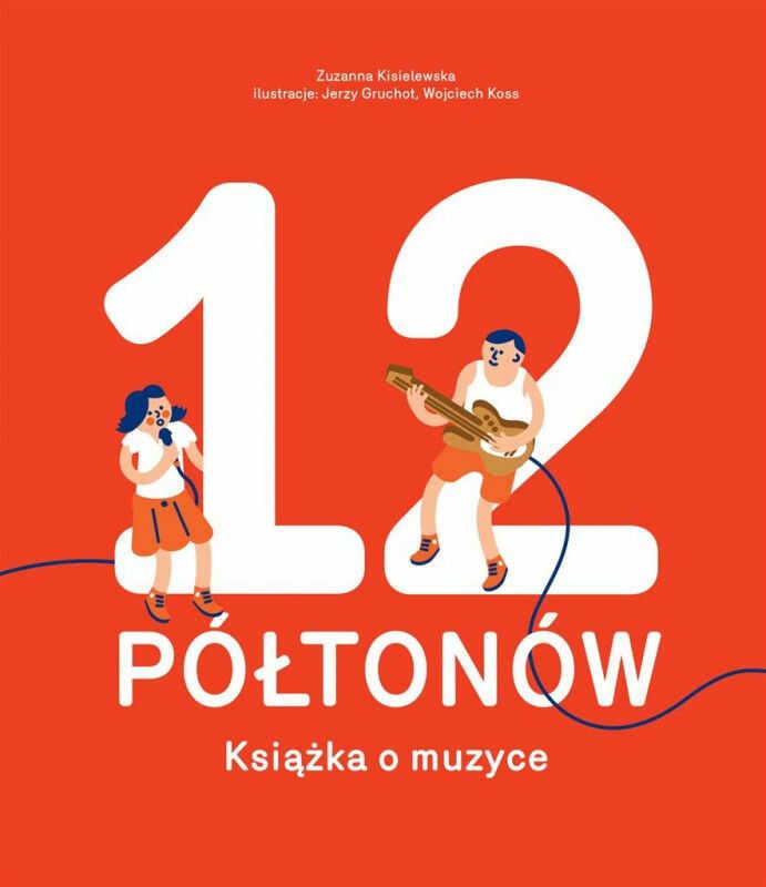 12 Półtonów Książka o muzyce ZAKŁADKA DO KSIĄŻEK GRATIS DO KAŻDEGO ZAMÓWIENIA