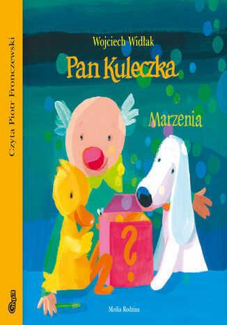 Pan Kuleczka Marzenia - Audiobook.