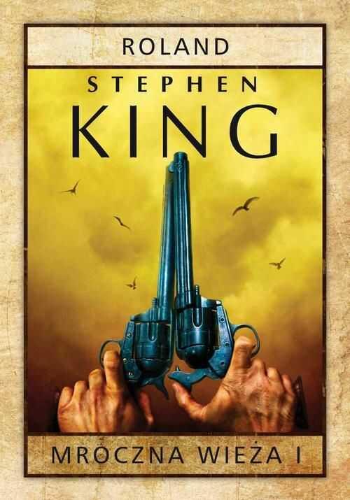 Mroczna Wieża I: Roland. Siostrzyczki z Elurii - Stephen King - ebook