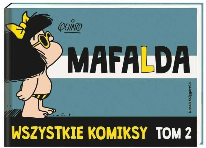 Mafalda Wszystkie komiksy Tom 2