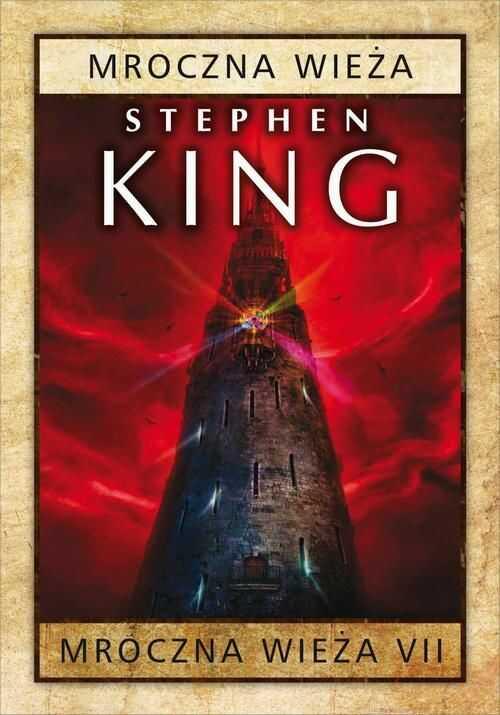 Mroczna Wieża VII: Mroczna Wieża - Stephen King - ebook