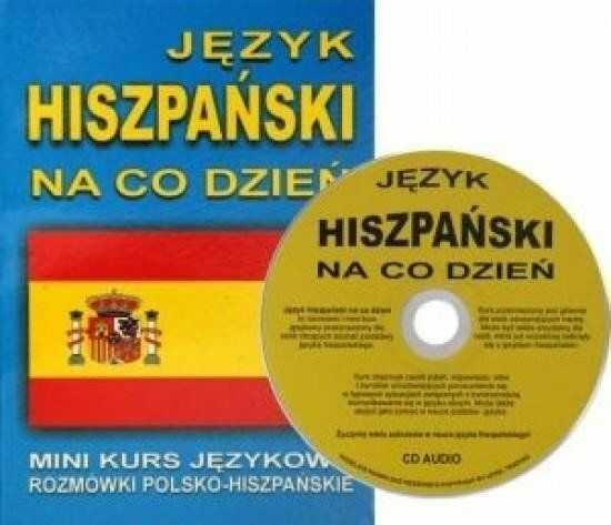 Język hiszpański na co dzień. Rozmówki polsko-hisz - praca zbiorowa