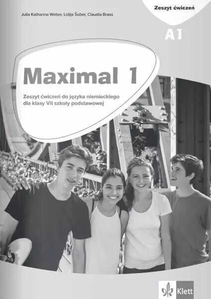 Maximal 1. Język niemiecki. Szkoła podstawowa klasa 7. Zeszyt ćwiczeń - Opracowania Zbiorowe