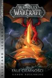 World of Warcraft: Fale ciemności - Aaron Rosenberg - ebook